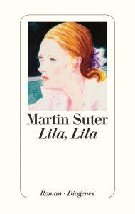 Lila, Lila von Martin Suter